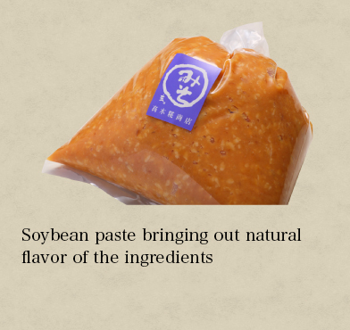 Soybean paste bringing out natural flavor of the ingredients